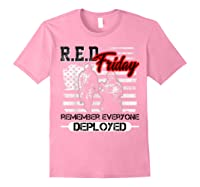 Red Friday Remember Everyone Deployed Shirts Light Pink