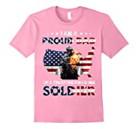 I Am A Proud Dad Of A Freaking Awesome Soldier Shirts Light Pink