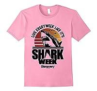 Shark Week Live Every Week Like It's Shark Week Retro T-shirt Light Pink