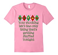 Stocking Stuffed Funny Adult Christmas Shirt For T-shirt Light Pink