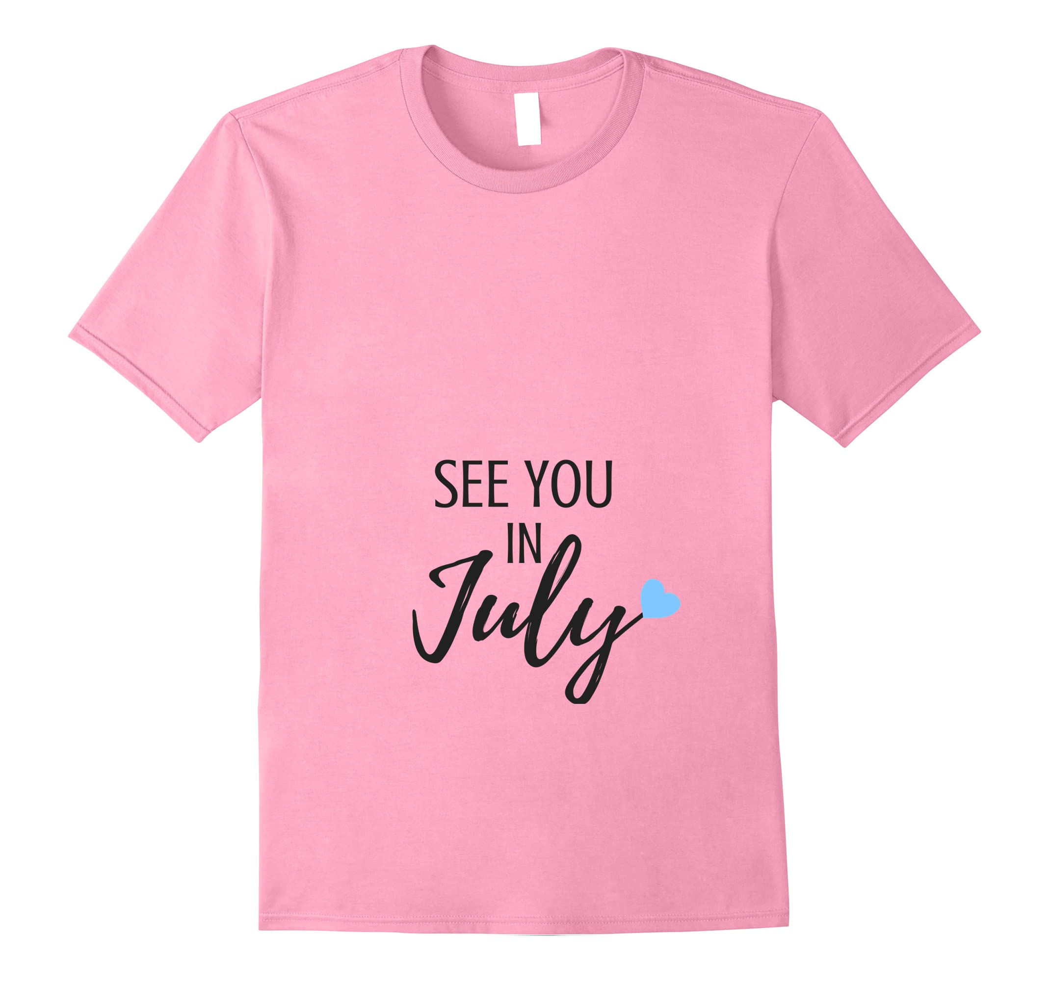 See You In July Due Date Boy Pregnancy Announcement T Shirt-RT