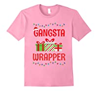 Funny Christmas Gift Gangsta Wrapper Shirts Light Pink
