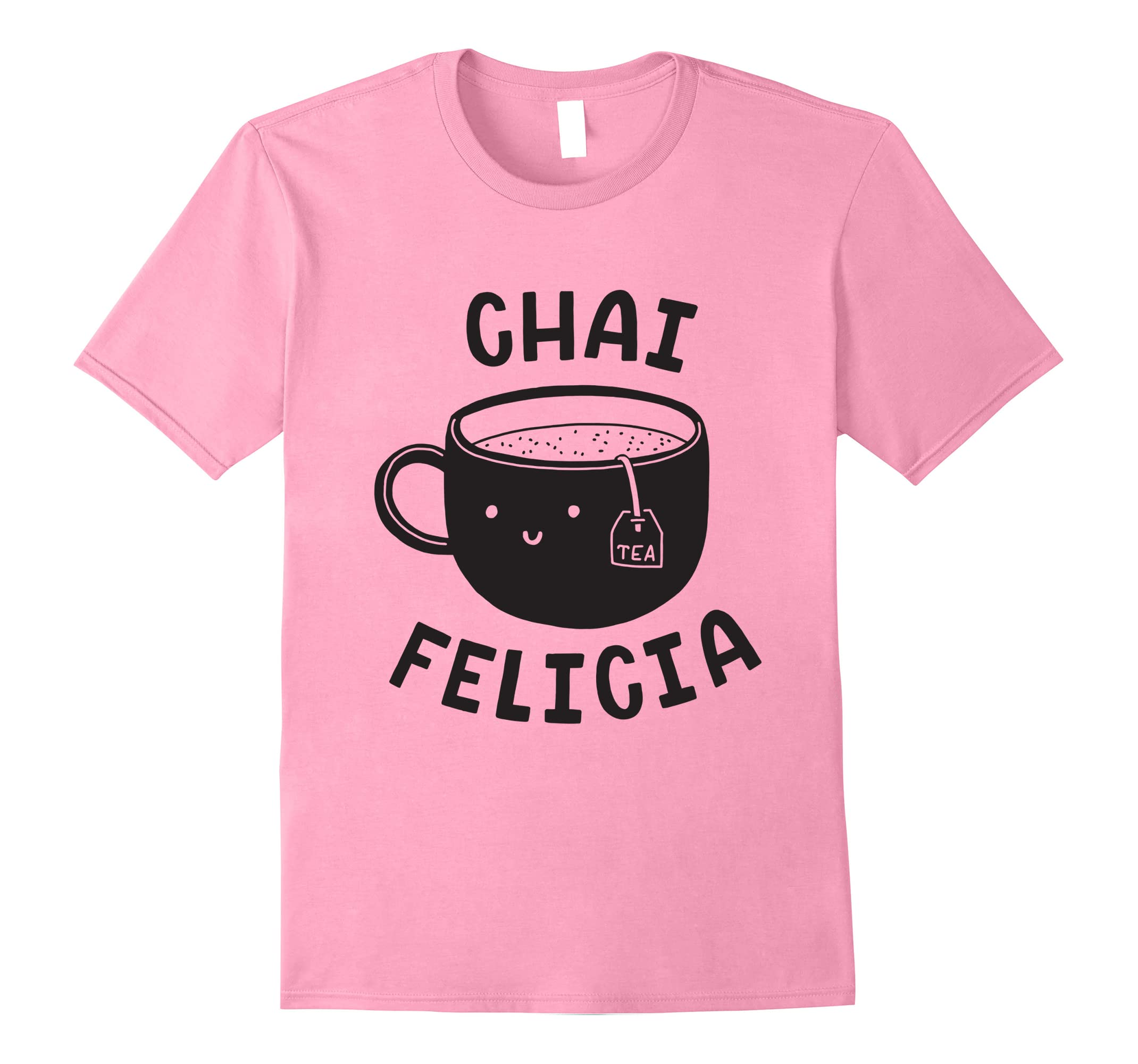 Chai Felicia T-Shirt - Funny Coffee Tee Pun-RT