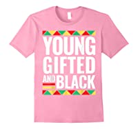 Black History Gifted Shirts Light Pink