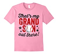 That's My Grandson Out There Baseball Grandpa Shirts Light Pink