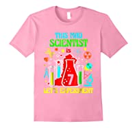 This Mad Scientist Is 7th Let's Experit 2012 Bday Shirts Light Pink