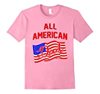 All American Dad 4th Of July Independence Day Shirts Light Pink