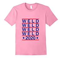 Weld 2020 Usa Republican Party Campaign President Election Shirts Light Pink