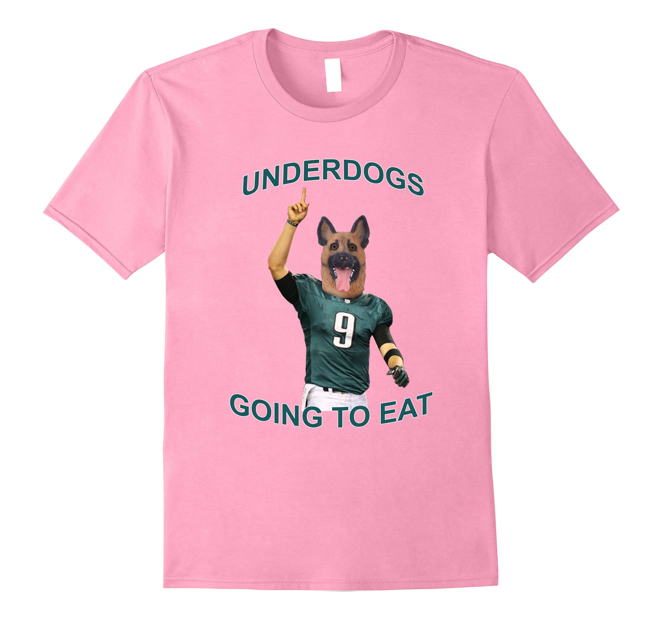 Underdogs Going To Eat Football #9 Shirt-ah my shirt one gift