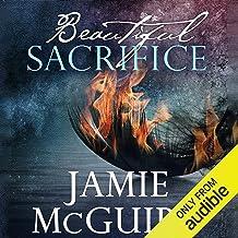 Beautiful Sacrifice: Maddox Brothers, Book 3