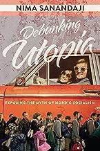 Debunking Utopia: Exposing the Myth of Nordic Socialism