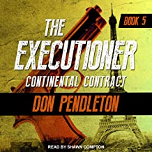 Continental Contract: The Executioner, Book 5