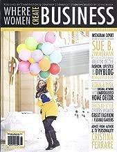 Where Women Create Business (Winter 2016 - Cover: Sue B. Zimmerman, Instagram Expert)