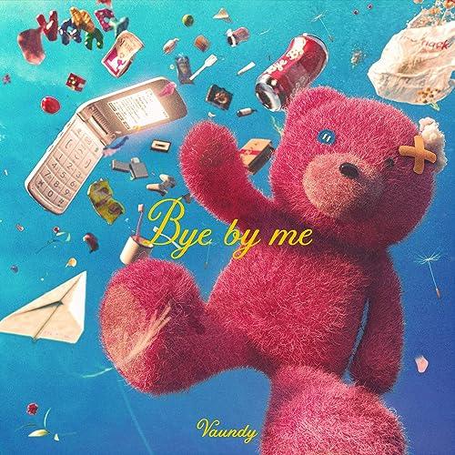 By me bye