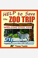 Help to Save the Zoo Trip (English Edition) Kindle Ausgabe