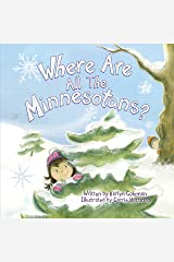 Where Are All the Minnesotans? Hardcover