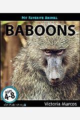 My Favorite Animal: Baboons Kindle Edition