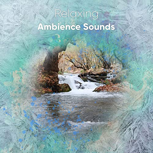 19 Relaxing Ambience Sounds for Enlightenment by Music for