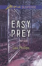 Easy Prey: Faith in the Face of Crime (Love Inspired Suspense)