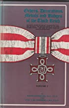 Orders, Decorations, Medals and Badges of the Third Reich,  Volume 2