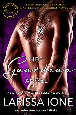 Her Guardian Angel: A Demonica Underworld/Masters and Mercenaries Novella (Lexi Blake Crossover Collection Book 2)