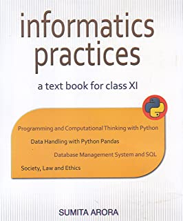 Informatics Practices A Text Book for Class 11