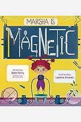 Marsha Is Magnetic Kindle Edition