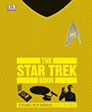 The Star Trek Book: Strange New Worlds Boldly Explained (Big Ideas Simply Explained)