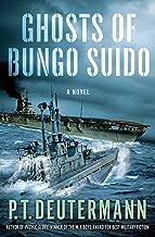 Ghosts of Bungo Suido: A Novel (P. T. Deutermann WWII Novels)