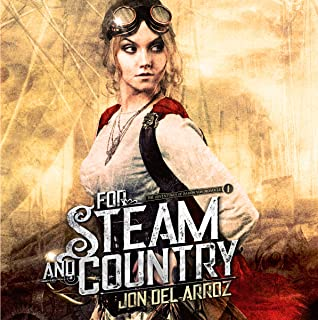 For Steam and Country: The Adventures of Baron von Monocle, Book 1