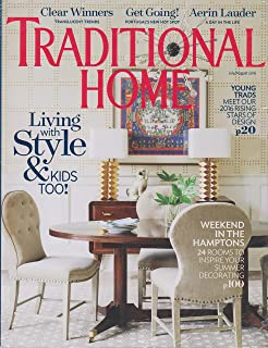 Traditional Home July/August 2016 Living with Style & Kids Too!