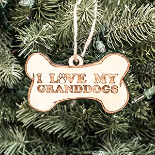 Ornament - I Love My Granddogs - Raw Wood 4x2in
