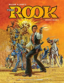 W.B. DuBay's The Rook Archives Volume 1 (William B. Dubay's the Rook Archives)