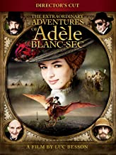 The Extraordinary Adventures of Adele Blanc-Sec Director's Cut (English Subtitled)