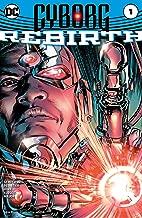 Cyborg: Rebirth (2016) #1 (Cyborg (2016-2018))