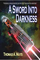 A Sword Into Darkness (The Patron Cycle Book 1) Kindle Edition