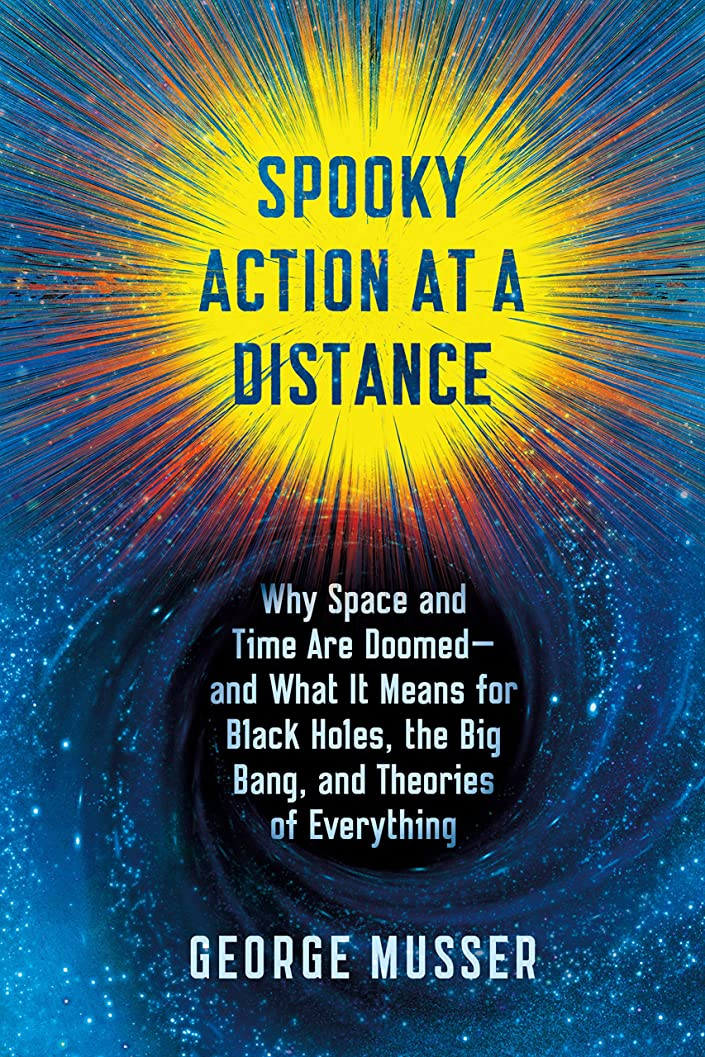 解説偏差ソフトウェアSpooky Action at a Distance: The Phenomenon That Reimagines Space and Time--and What It Means for Black Holes, the Big Bang, and Theories of Everything (English Edition)