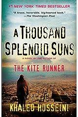 A Thousand Splendid Suns Kindle Edition