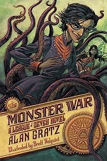 The Monster War: A League of Seven Novel (The League of Seven Book 3) (English Edition)
