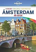 Lonely Planet Ámsterdam de cerca (Travel Guide) (Spanish Edition)
