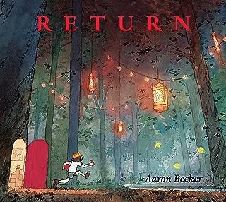 Return (Aaron Becker's Wordless Trilogy)