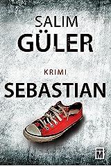 Sebastian (Ein Lübeck-Krimi 3) Kindle Ausgabe