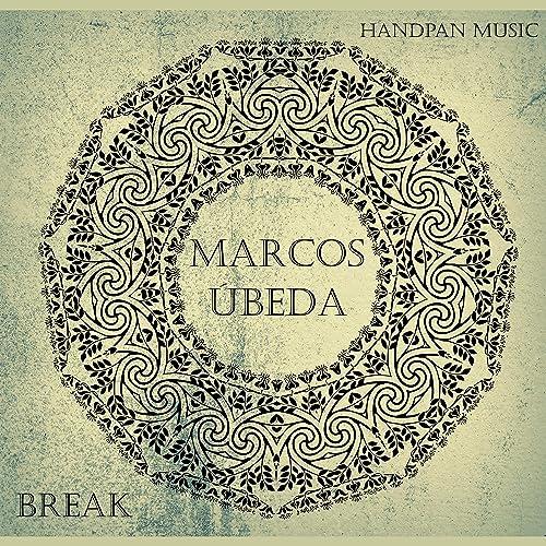 Break de Marcos Ubeda en Amazon Music - Amazon.es