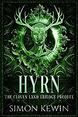Hyrn: a Cloven Land novella (The Cloven Land Trilogy) Kindle Edition