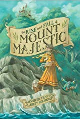 The Rise and Fall of Mount Majestic Kindle Edition
