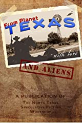 From Planet Texas, With Love and Aliens Kindle Edition