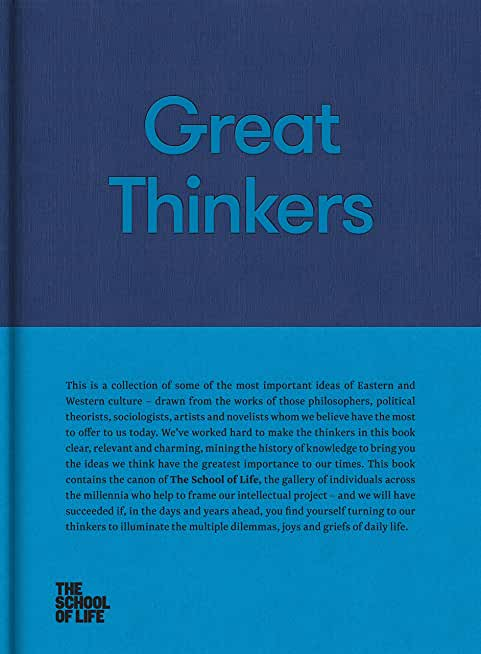 Great Thinkers: Simple Tools from 60 Great Thinkers to Improve Your Life Today (The School of Life Library) (English Edition)