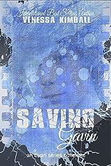 Saving Gavin: An Evan Series Novelette (The Evan Series) Kindle Edition