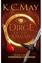 Dirge of the Dormant (The Mindstream Chronicles Book 5) Kindle Edition