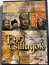 Stars of Eger DVD: Egri csillagok / 1968 Hungarian historical film / Zoltán Várkonyi / Imre Sinkovits, György Bárdy, István Kovács / 1899 Adaptation of Eclipse of the Crescent Moon by Géza Gárdonyi